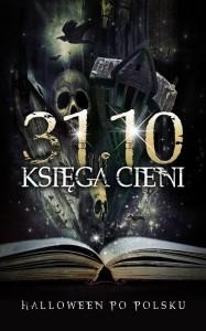 """Cienie"" (2013)"